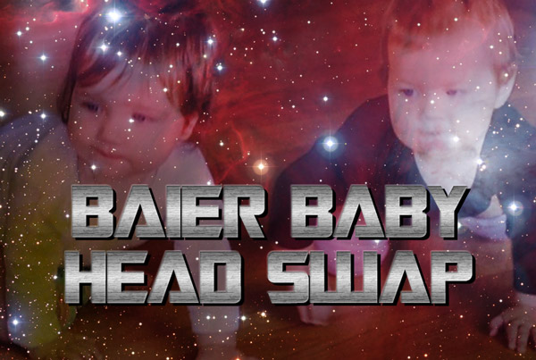 Baier Baby Head Swap