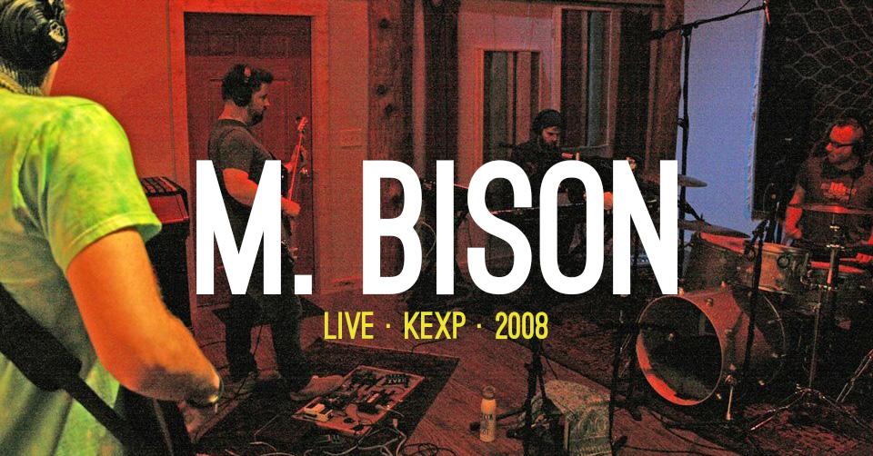 M. Bison Seattle Music KEXP