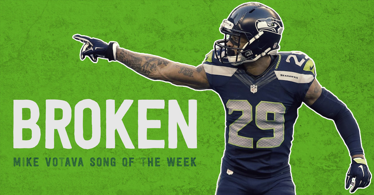 mike votava song of the week broken earl thomas