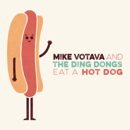 mike votava and the ding dongs eat a hot dog