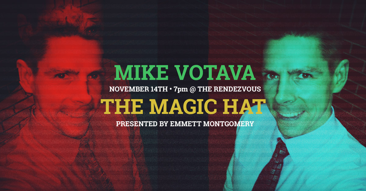 mike votava The Magic Hat