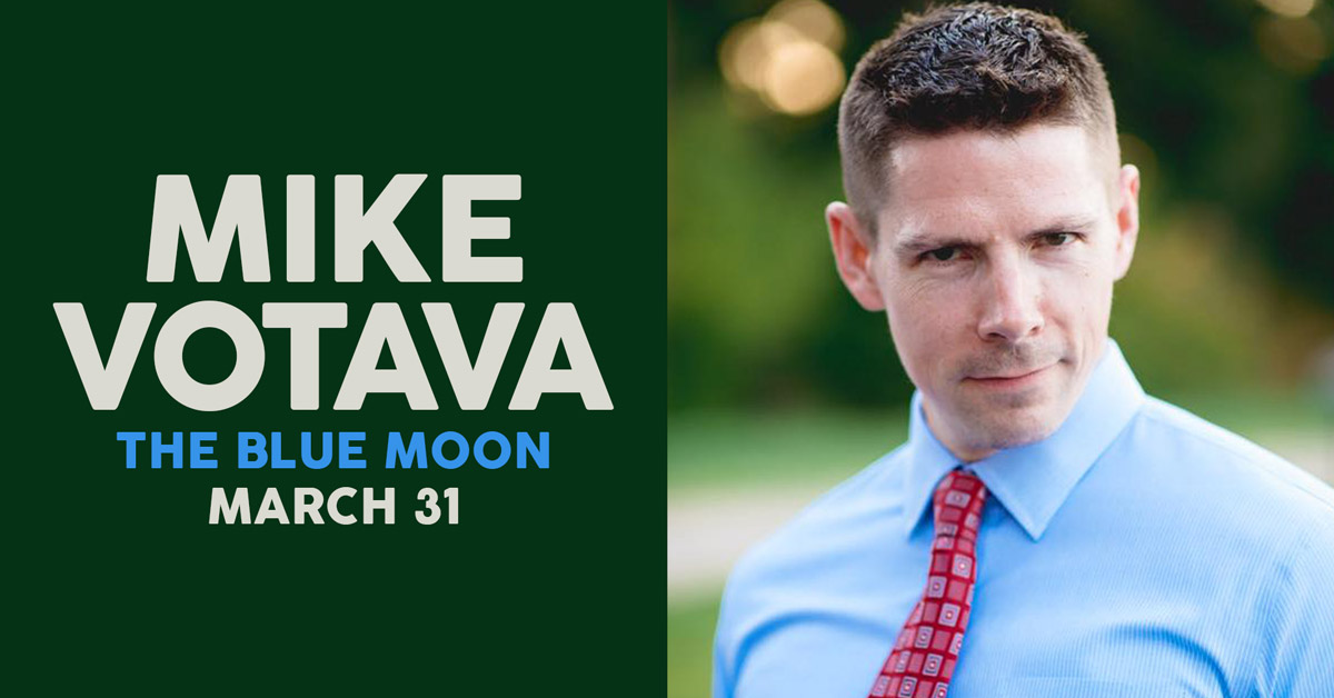Mike Votava at the Blue Moon — Thursday March 31st