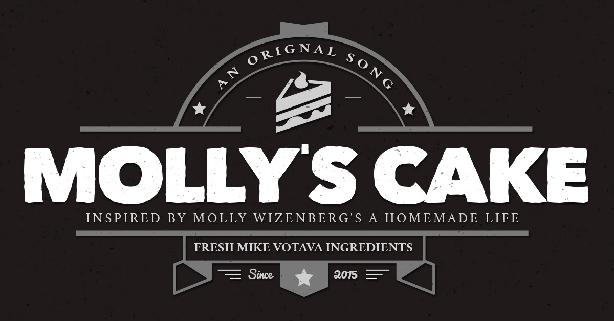 Molly's Cake — a Song Inspired by Molly Wizenberg's A Homemade Life