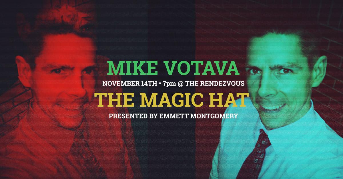 mike votava The Magic Hat