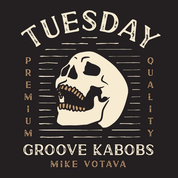 Mike Votava Tuesday Groove Kabobs | music album